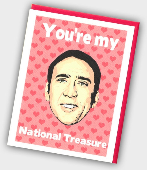 Valentines Day Card Nicholas Cage National Treasure