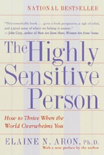 The Highly Sensitive Person by Dr. Elaine Aron