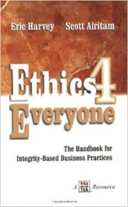 """Ethics 4 Everyone"" by Eric Harvey and Scott Airitam"