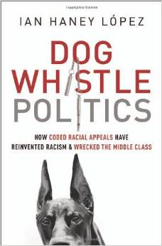 Dog-Whistle-Politics-Lopez-cover