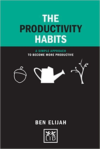 the-productivity-habits-ben-elijah