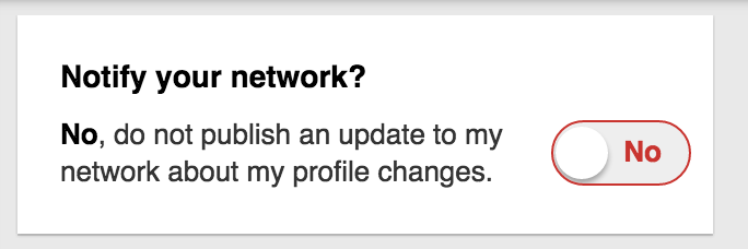 Turn off notifications when making changes to your LinkedIn Profile
