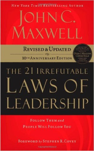 21-irrefutable-laws-of-leadership-john-maxwell
