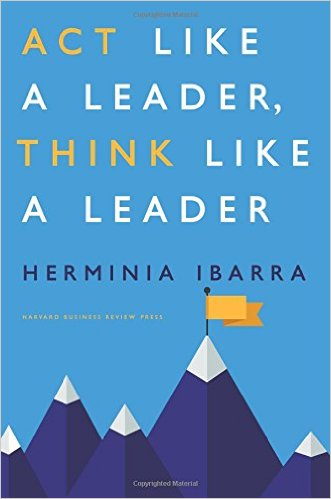 act-like-think-leader-herminia-ibarra-book-cover