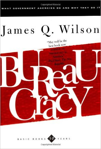 bureaucracy-government-agencies-james-wilson-book-cover