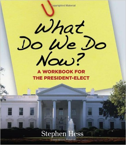 what-do-we-do-now-president-elect-stephen-hess