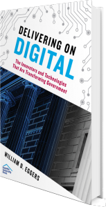 Delivering on Digital by William Eggers