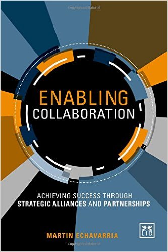enabling-collaboration-success-strategic-alliances-martin-echavarria-book-cover