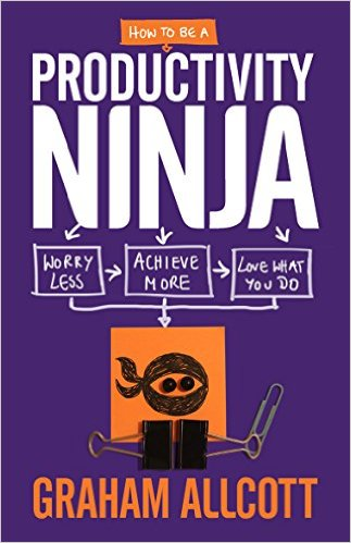 how-to-be-a-productivity-ninja-graham-allcott-book-cover