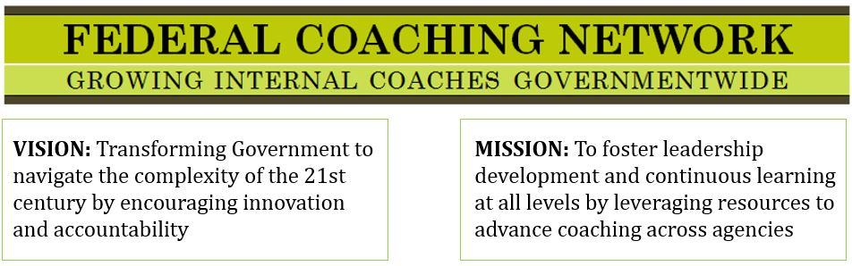 Federal Coaching Network--Growing Internal Coaches Governmentwide