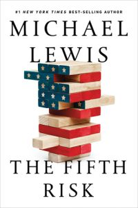image of the book cover of The Fifth Risk by Michael Lewis, about government employees