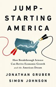 book cover of Jump-Starting America by Jonathan Gruber and Simon Johnson