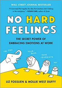 book cover of No Hard Feelings by Liz Fosslien and Mollie West Duffy