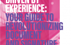 image link for Driven By Experience: Your Guide to Revolutionizing Document and Signature Processes