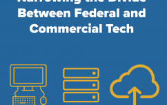 image link for Narrowing the Divide Between Federal and Commercial Tech